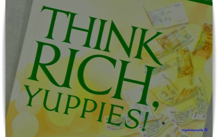 Think Rich Yuppies by Sha Nacino