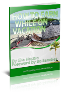 How to Earn while on Vacation by Sha Nacino and Foreword by Bo Sanchez