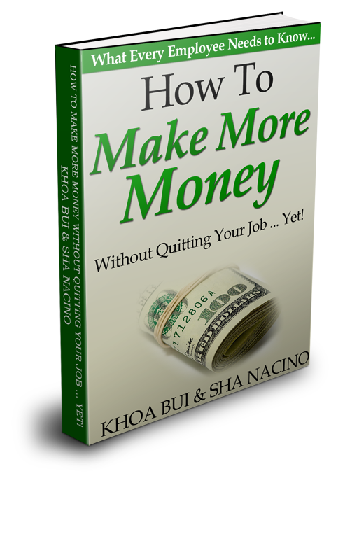 How to Make More Money by Khoa Bui and Sha Nacino